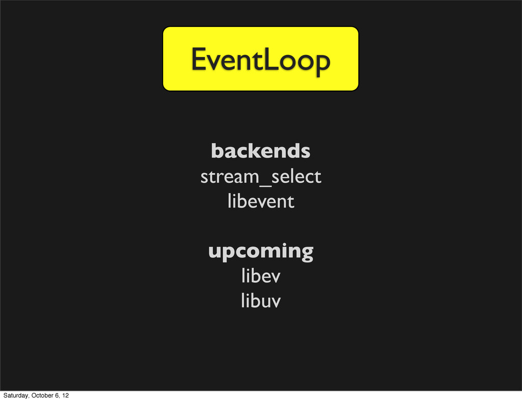 EventLoop backends stream_select libevent upcom...