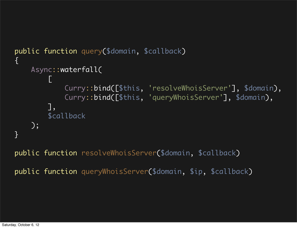public function query($domain, $callback) { Asy...