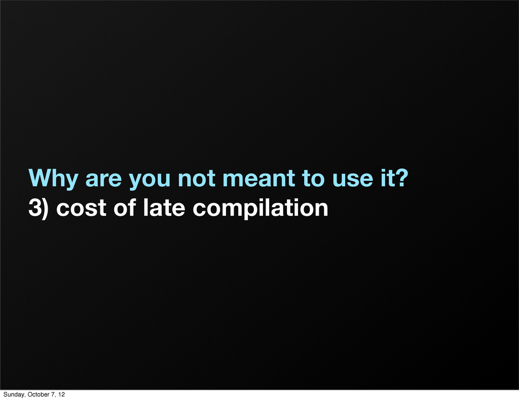 Why are you not meant to use it? 3) cost of lat...