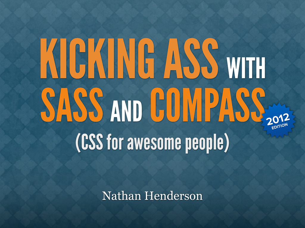 Nathan Henderson WITH SASS AND COMPASS KICKING ...