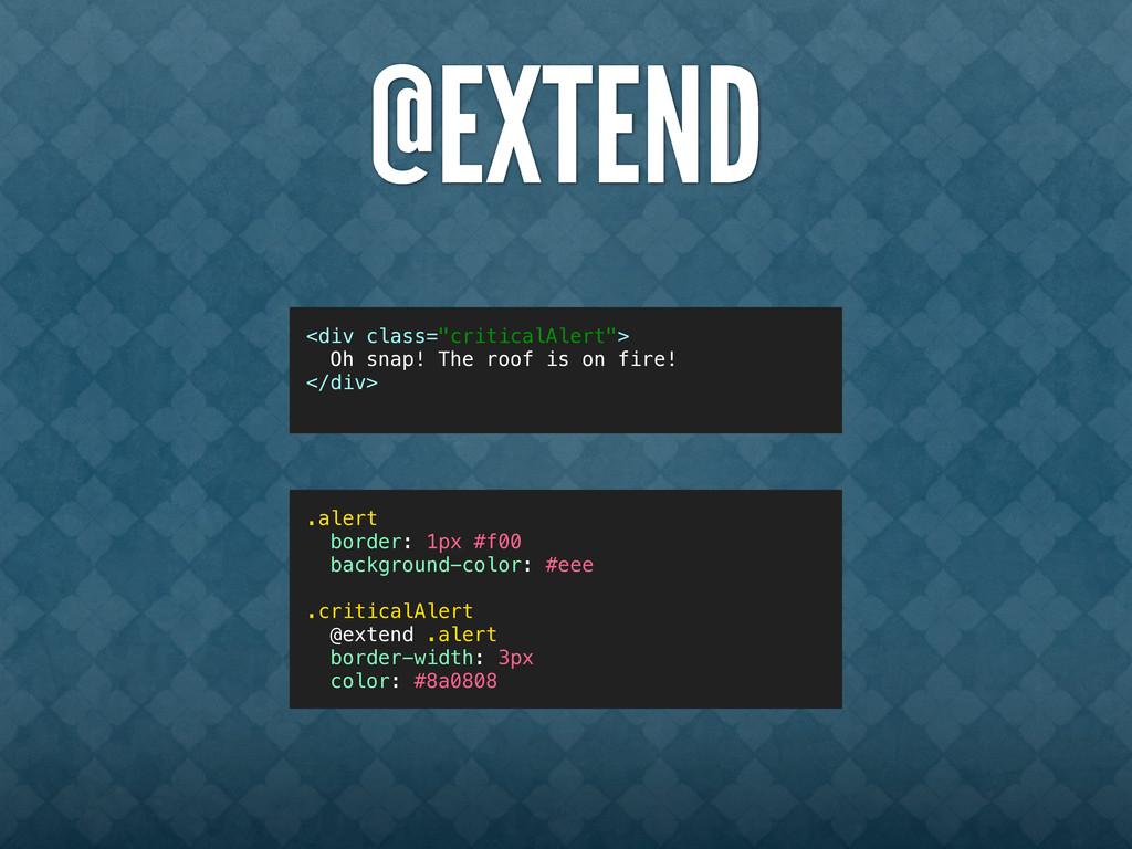 """@EXTEND <div class=""""alert criticalAlert""""> Oh sn..."""
