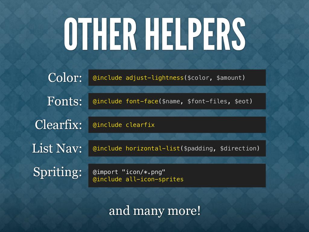 OTHER HELPERS @include adjust-lightness($color,...