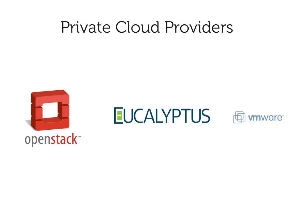 Private Cloud Providers