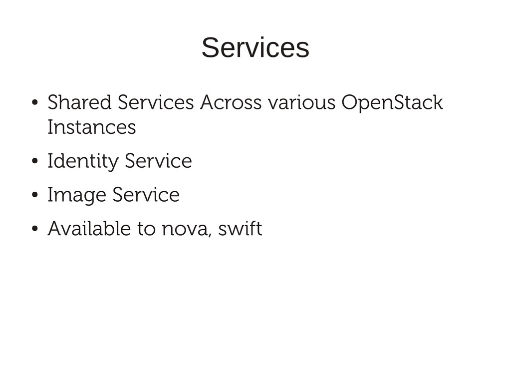 Services ● Shared Services Across various OpenS...