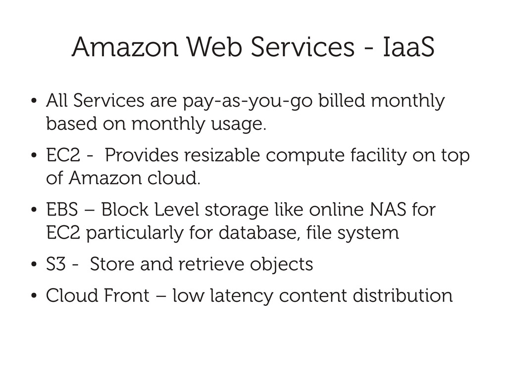Amazon Web Services - IaaS ● All Services are p...