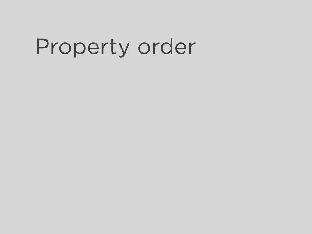 Property order