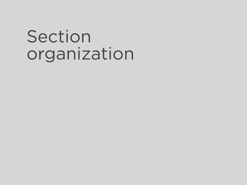 Section organization