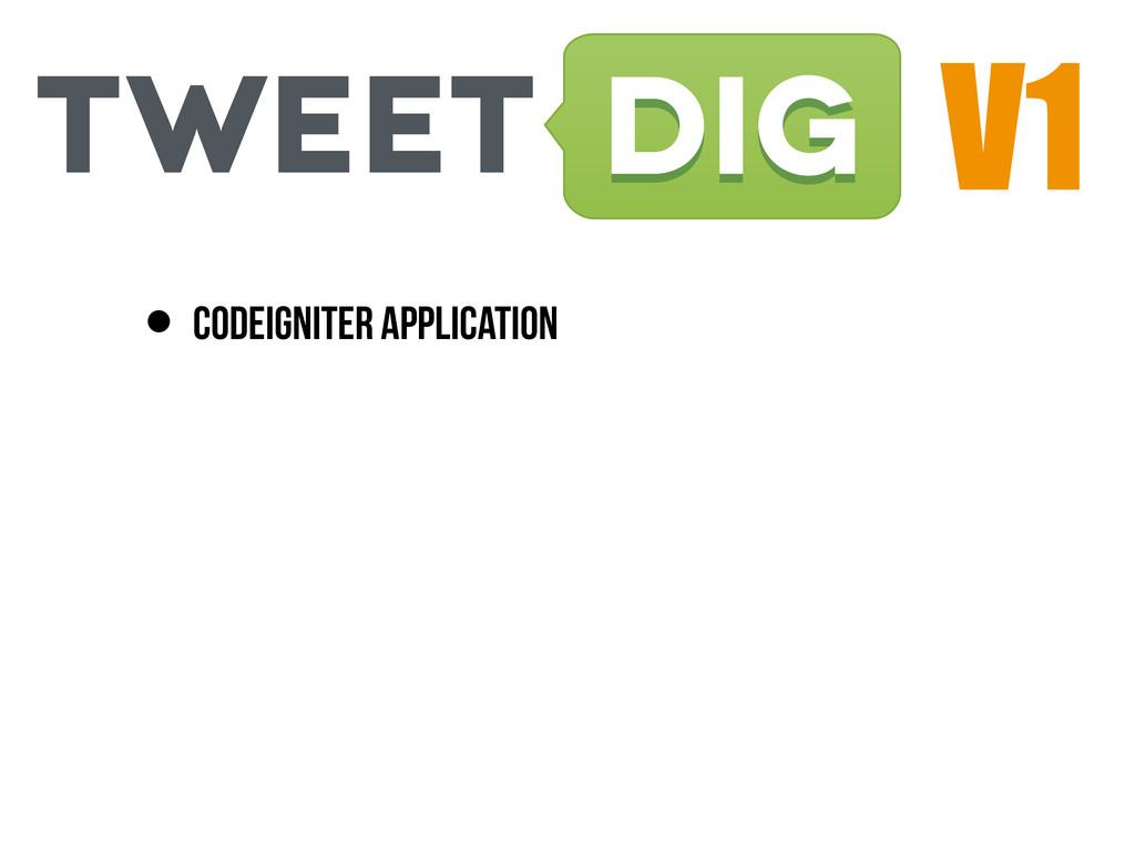V1 • Codeigniter Application