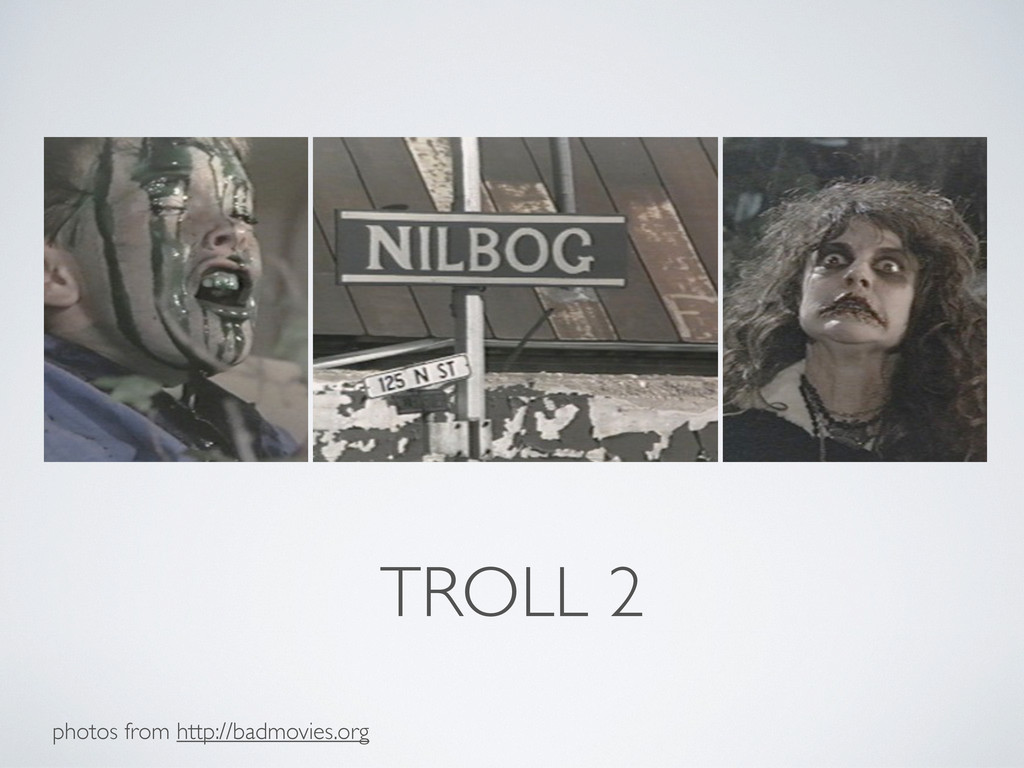 TROLL 2 photos from http://badmovies.org