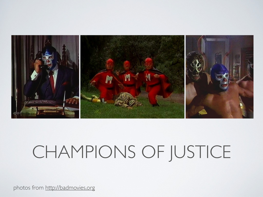 CHAMPIONS OF JUSTICE photos from http://badmovi...