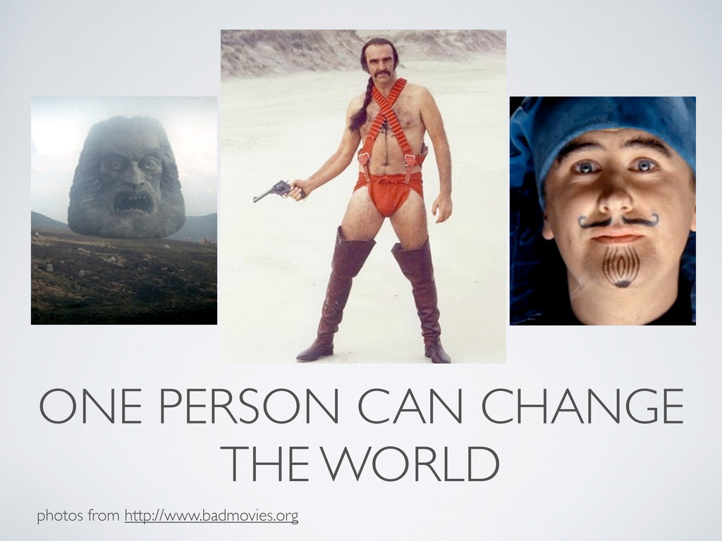 ONE PERSON CAN CHANGE THE WORLD photos from htt...