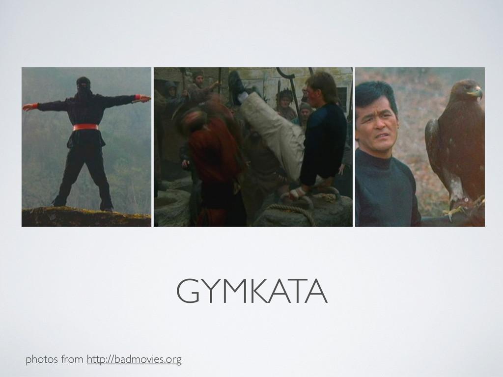 GYMKATA photos from http://badmovies.org