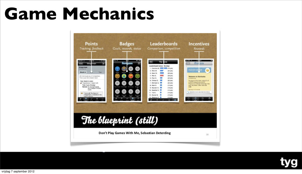Game Mechanics ! vrijdag 7 september 2012