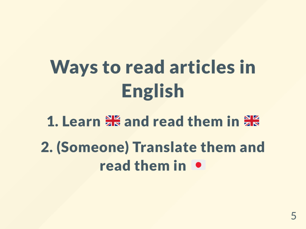 Ways to read articles in English 1. Learn and r...