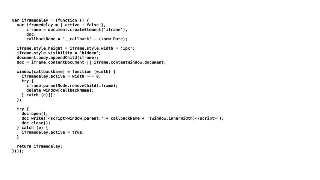 var iframedelay = (function () { var iframedela...