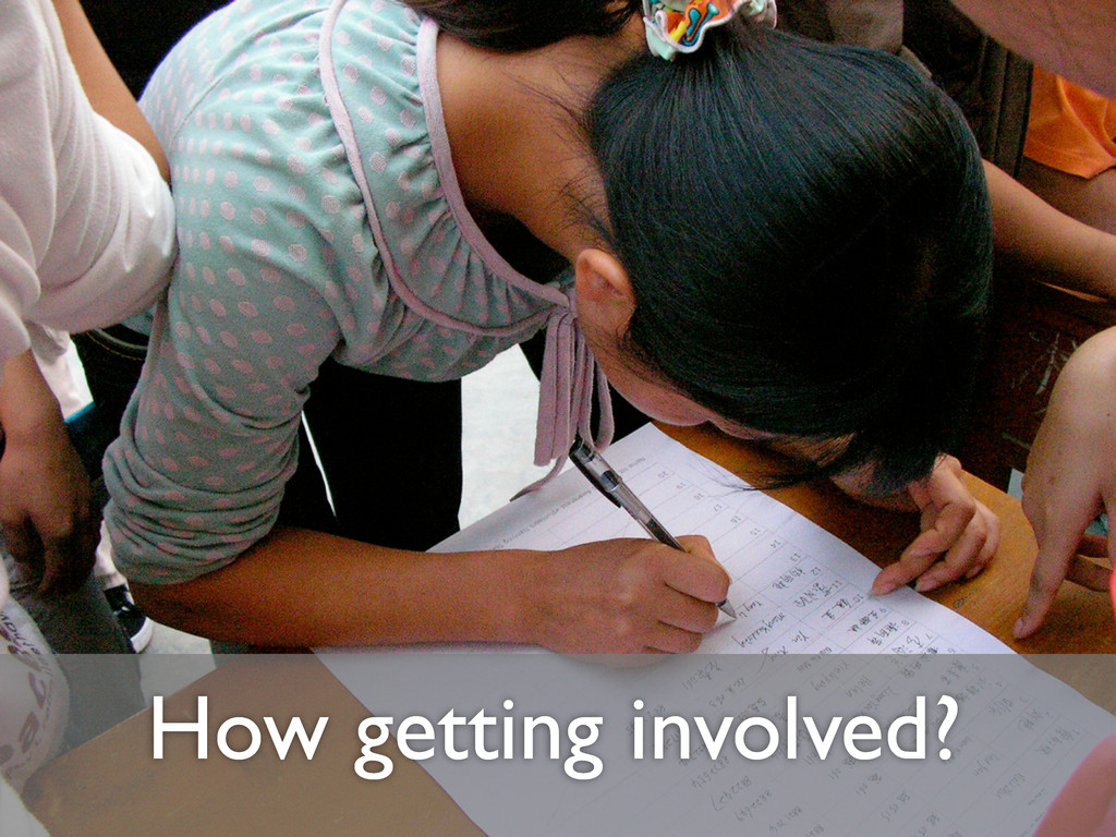 How getting involved?