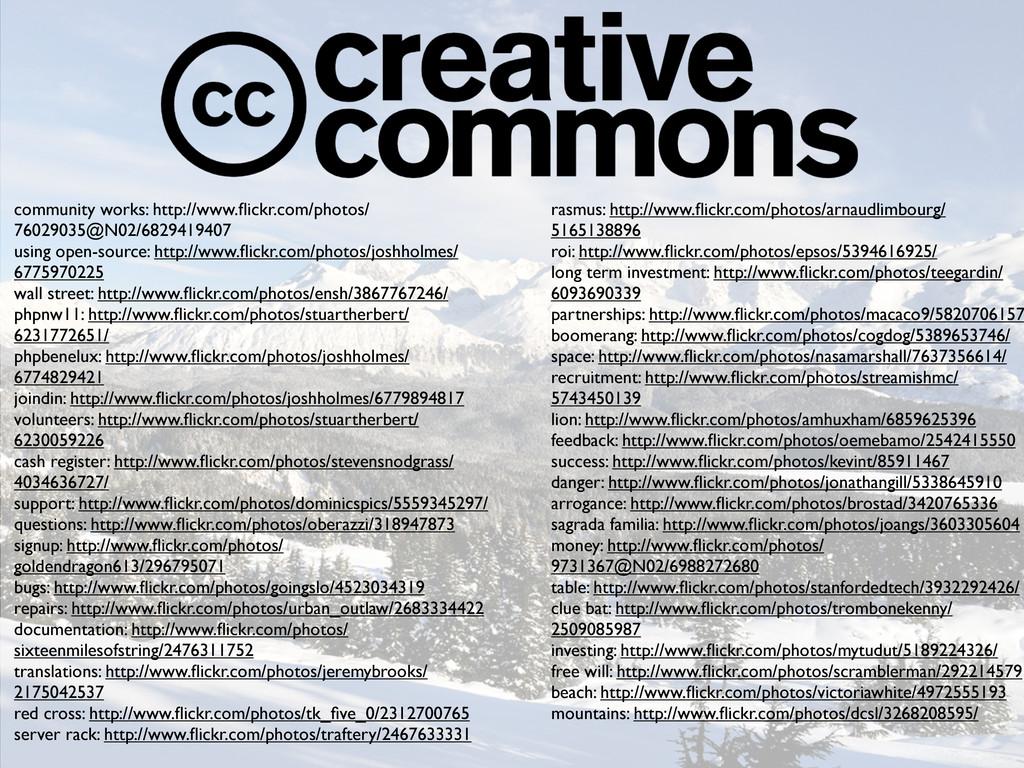 community works: http://www.flickr.com/photos/ 7...