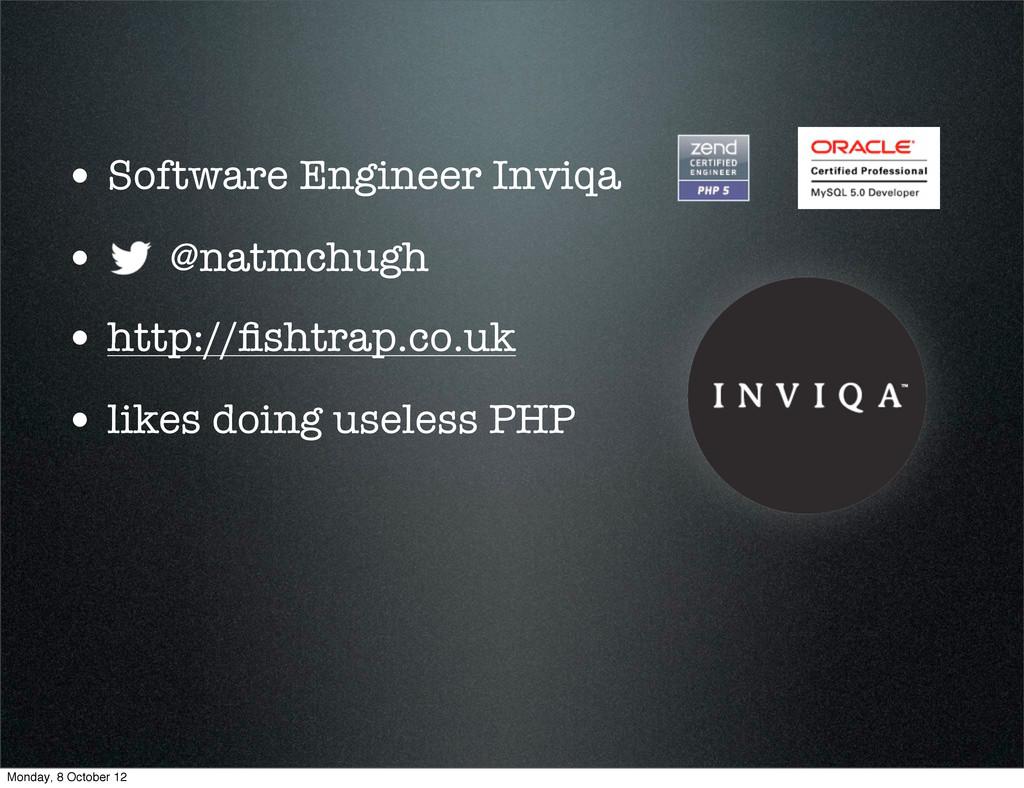 • Software Engineer Inviqa • @natmchugh • http:...