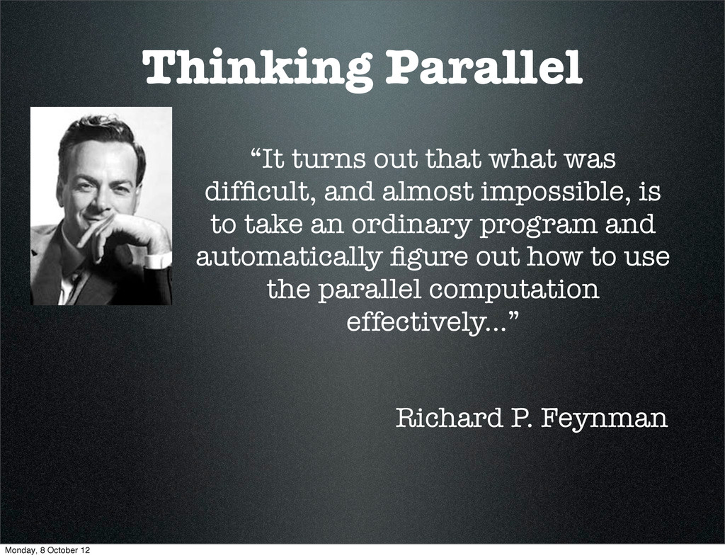 """Thinking Parallel """"It turns out that what was d..."""