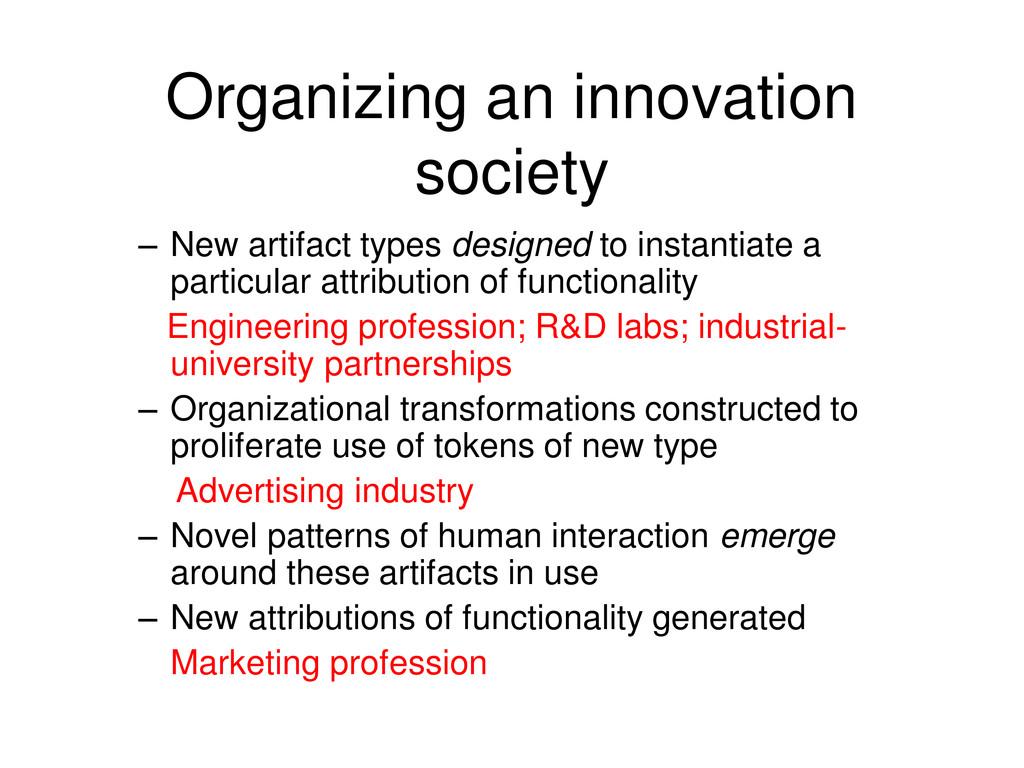 Organizing an innovation society – New artifact...