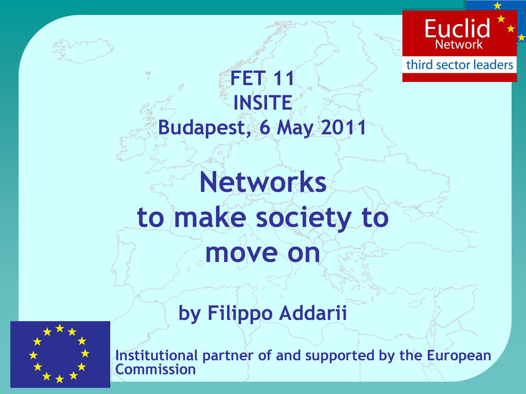 FET 11 INSITE Budapest, 6 May 2011 Networks to ...