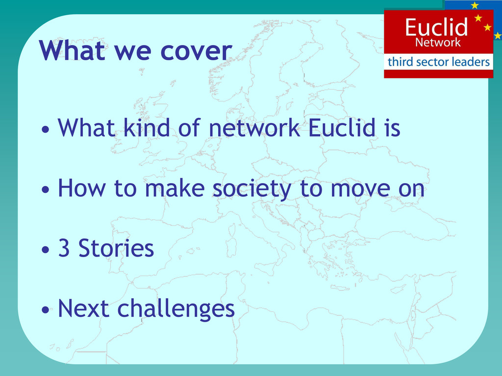 What we cover • What kind of network Euclid is ...