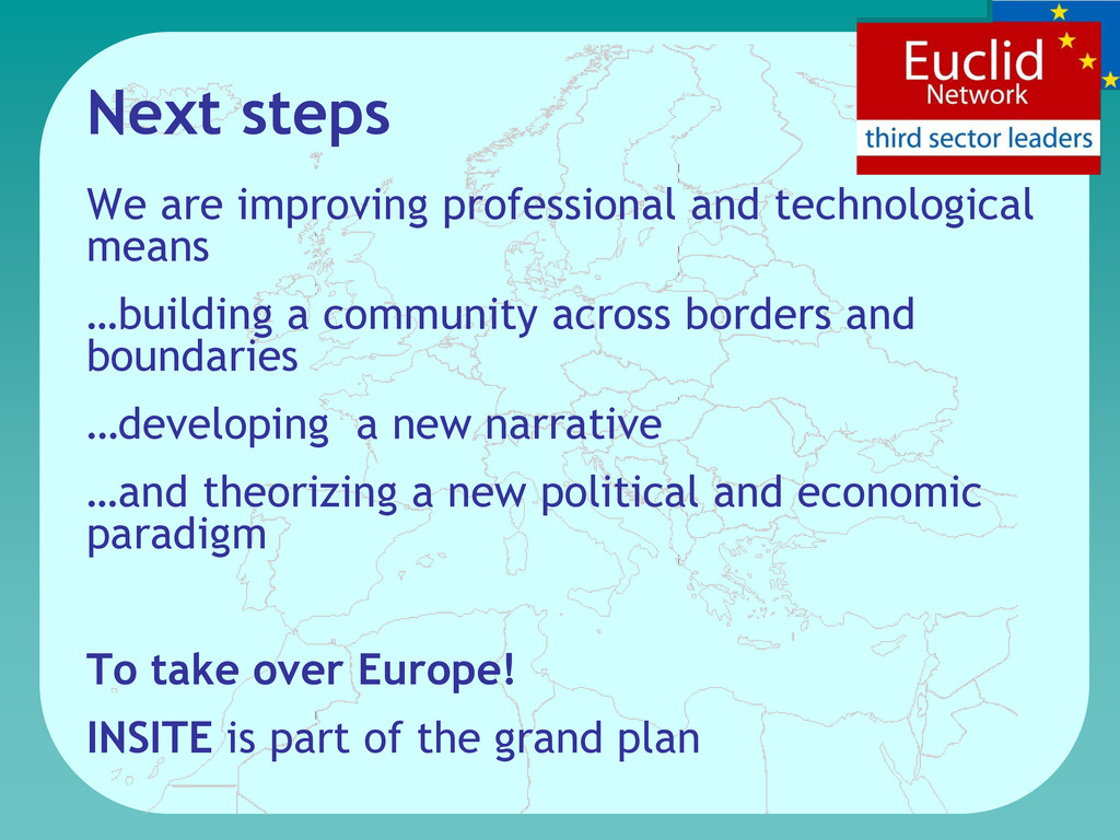 Next steps We are improving professional and te...