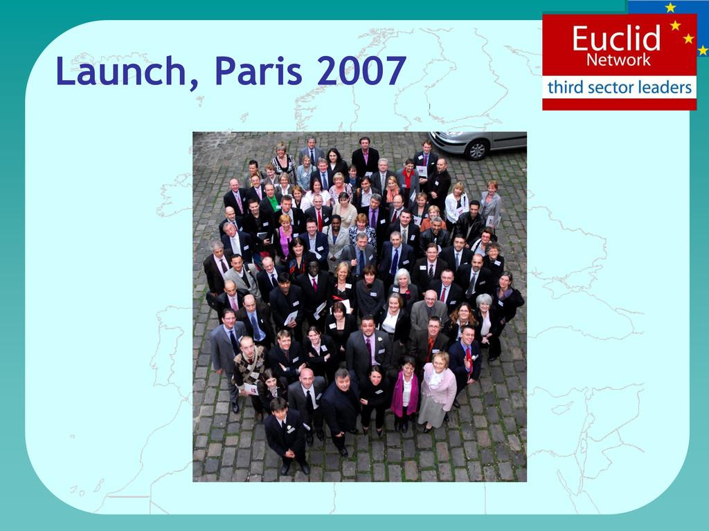 Launch, Paris 2007