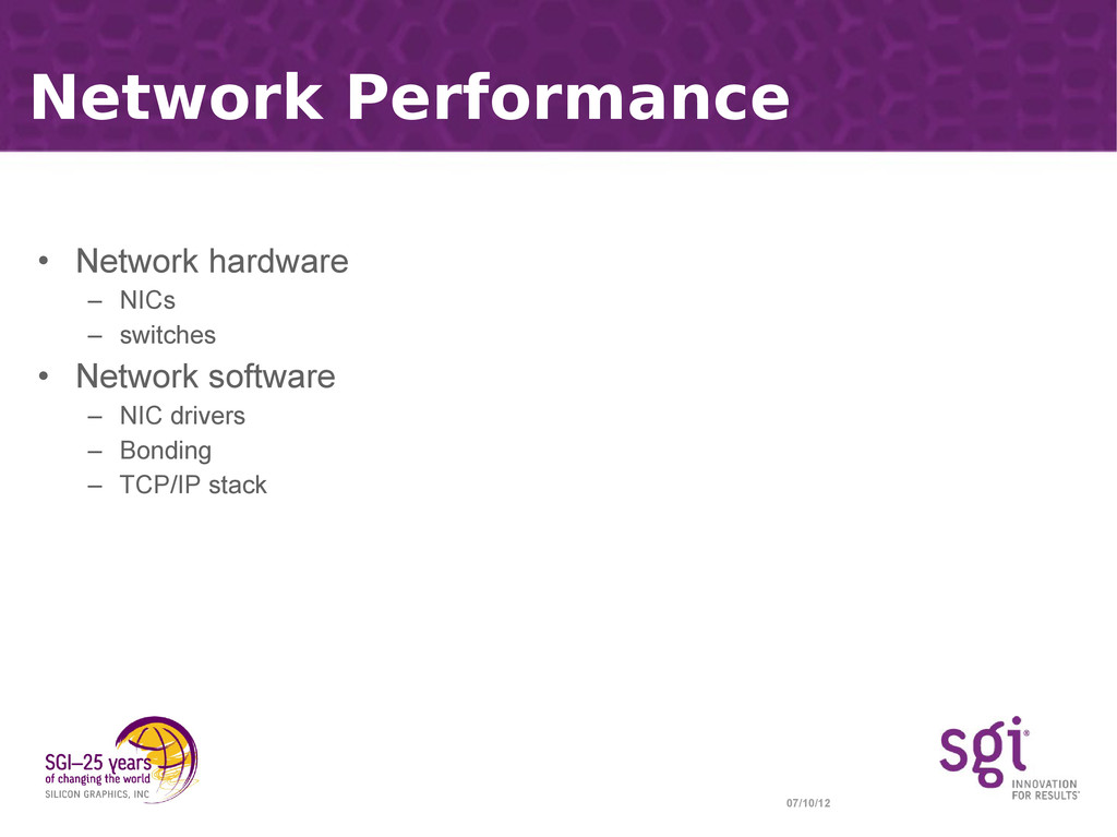 07/10/12 Network Performance • Network hardware...