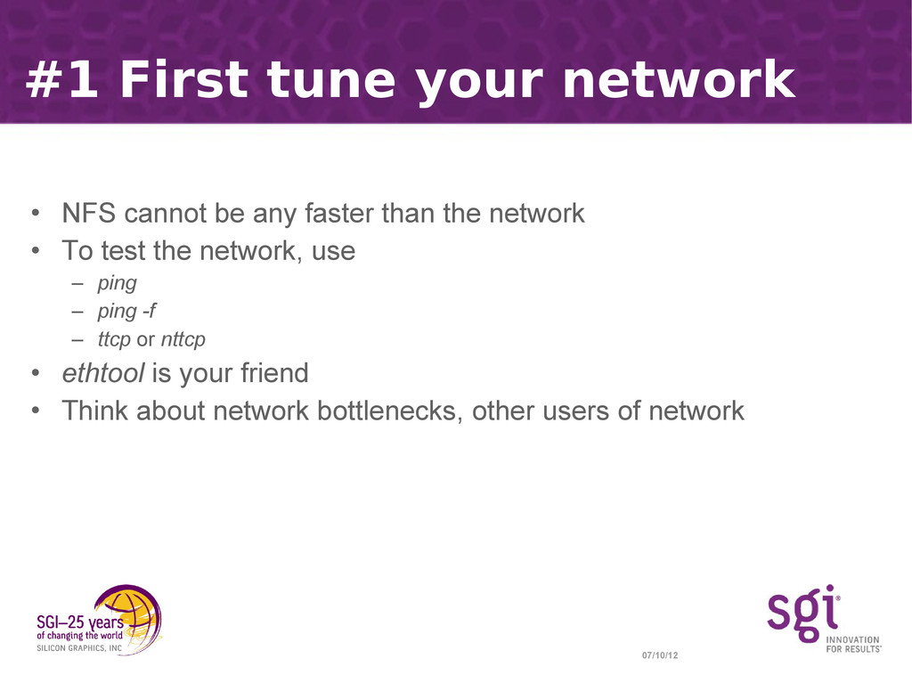 07/10/12 #1 First tune your network • NFS canno...