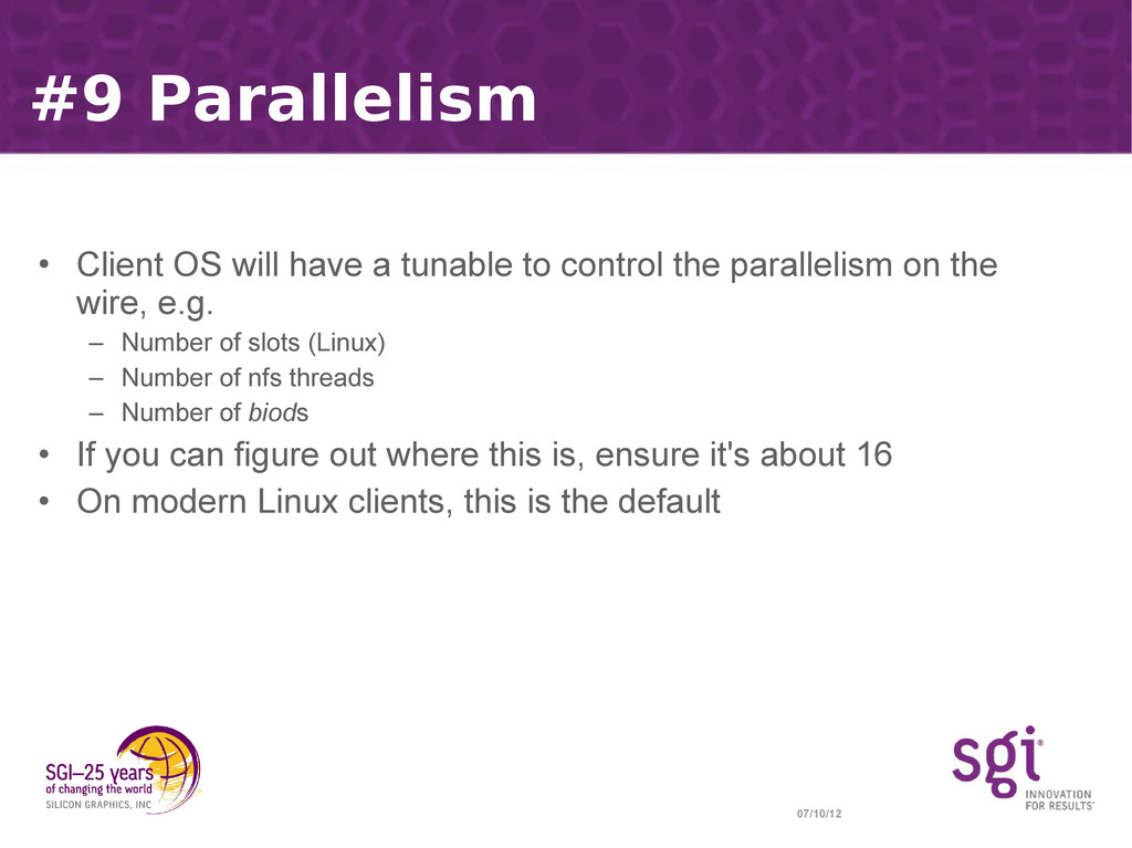07/10/12 #9 Parallelism • Client OS will have a...