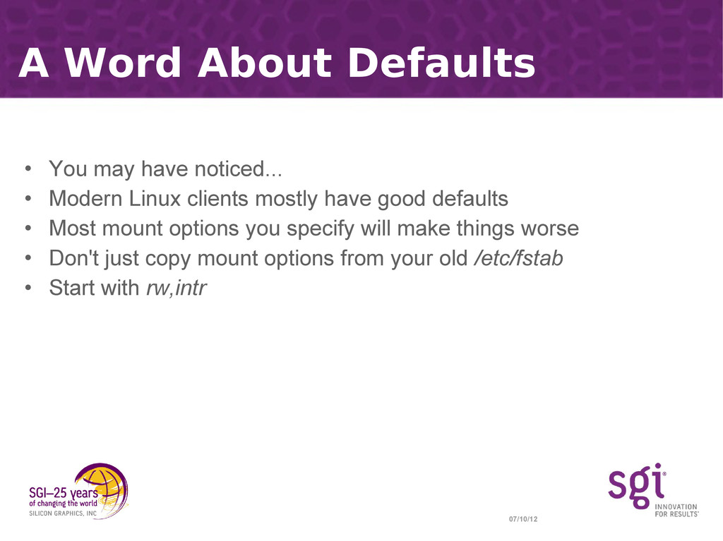 07/10/12 A Word About Defaults • You may have n...