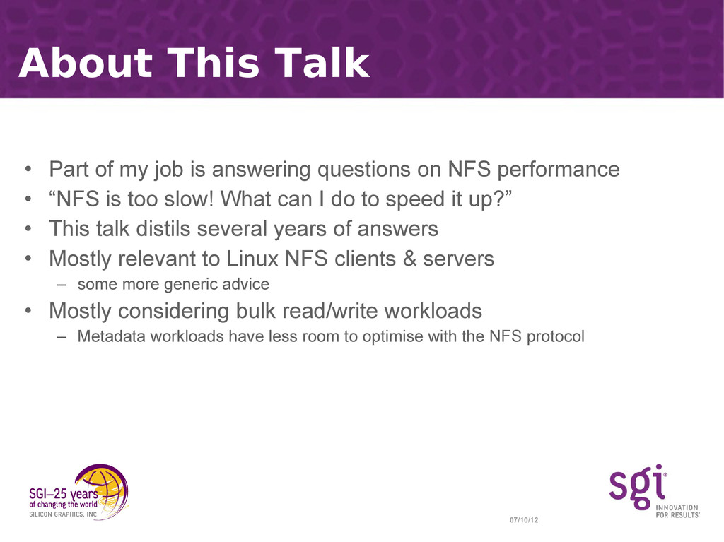 07/10/12 About This Talk • Part of my job is an...