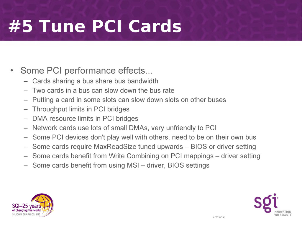 07/10/12 #5 Tune PCI Cards • Some PCI performan...
