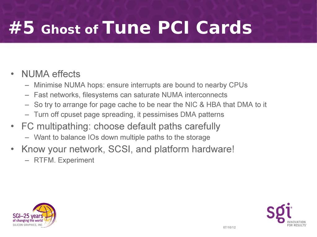 07/10/12 #5 Ghost of Tune PCI Cards • NUMA effe...