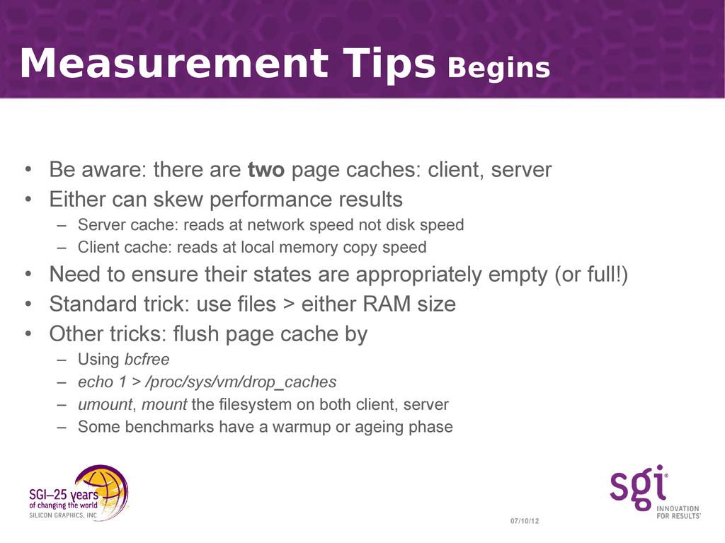 07/10/12 Measurement Tips Begins • Be aware: th...
