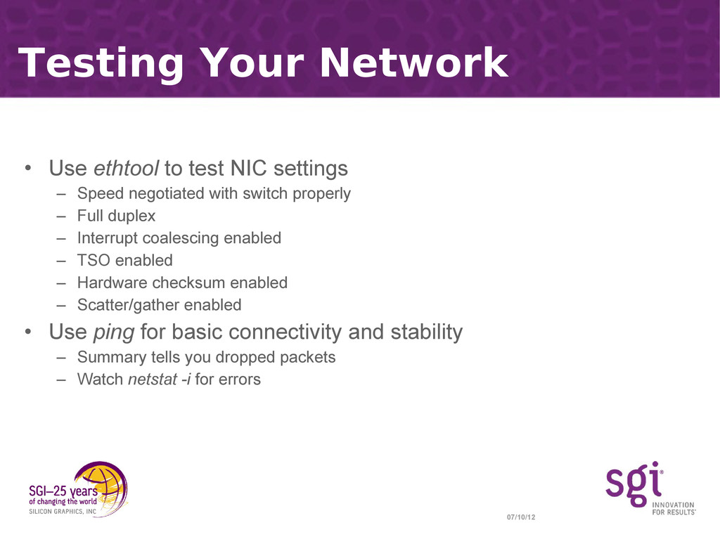 07/10/12 Testing Your Network • Use ethtool to ...