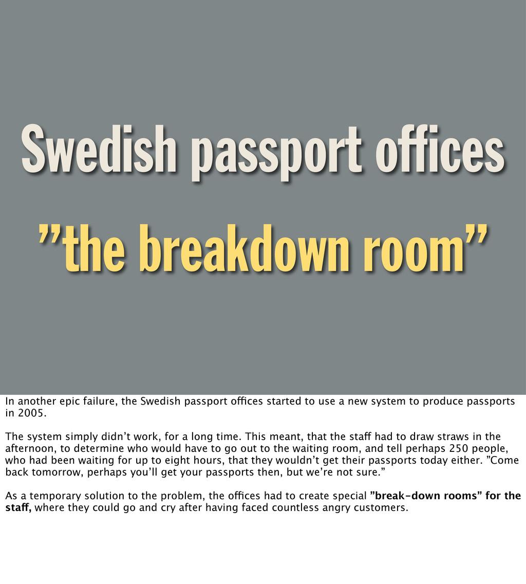 "Swedish passport offices ""the breakdown room"" In..."