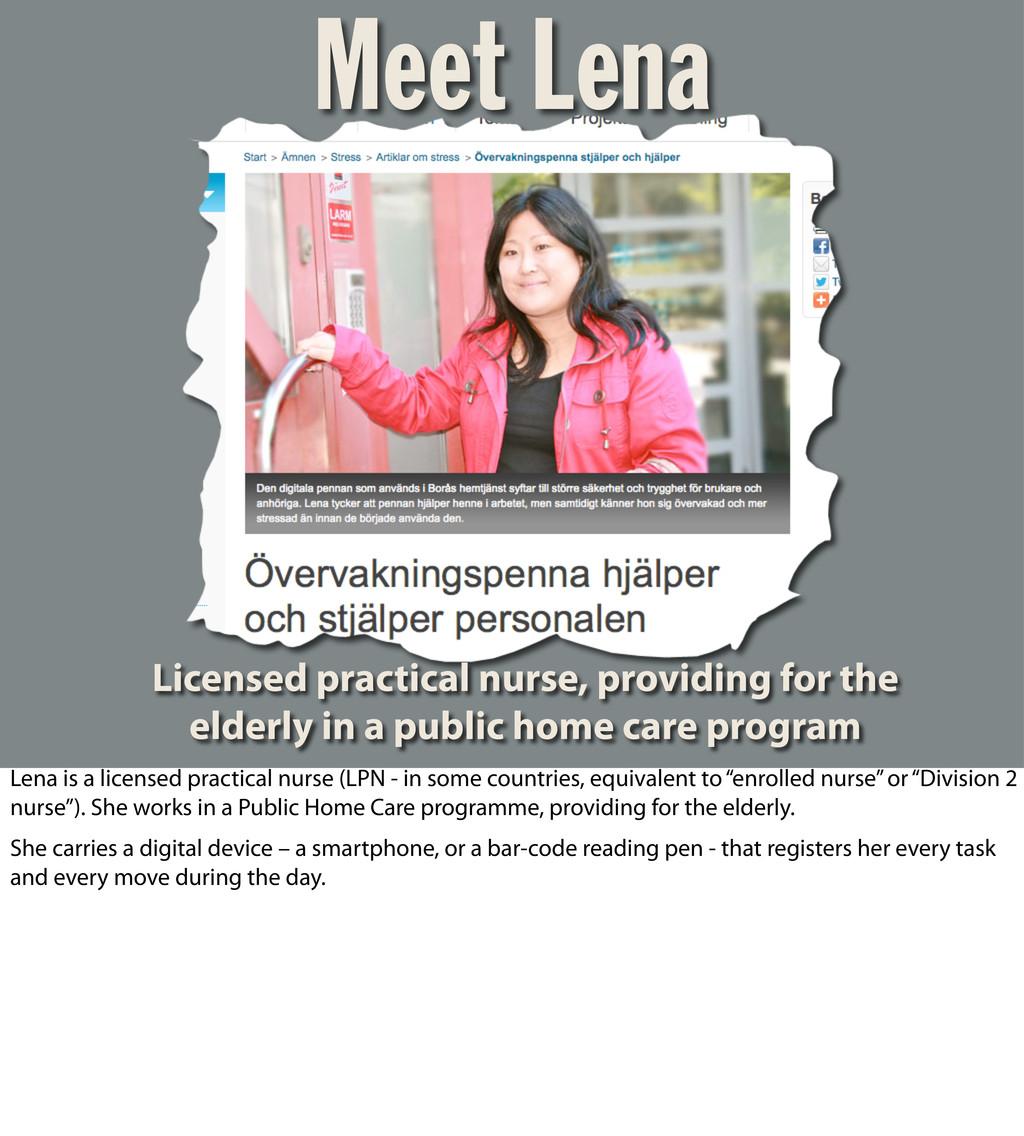 Meet Lena Licensed practical nurse, providing f...