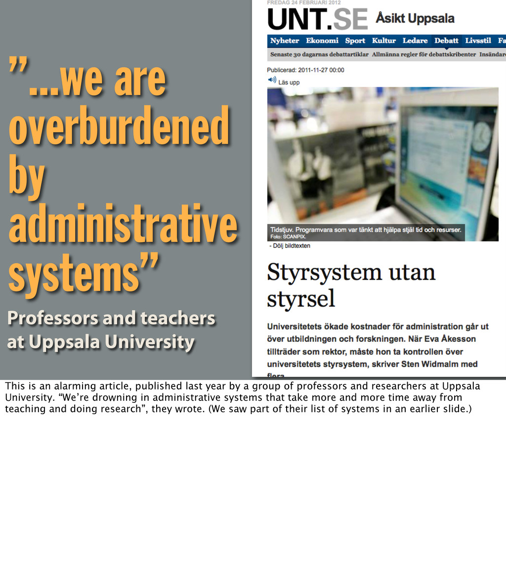 """...we are overburdened by administrative syste..."