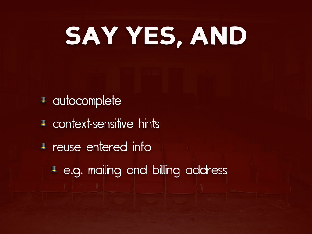 SAY YES, AND  autocomplete  context-sensitive h...