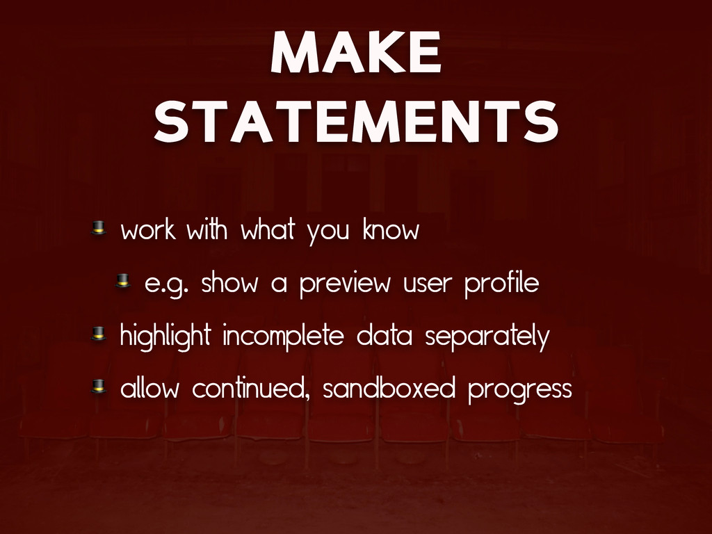 MAKE STATEMENTS  work with what you know  e.g. ...