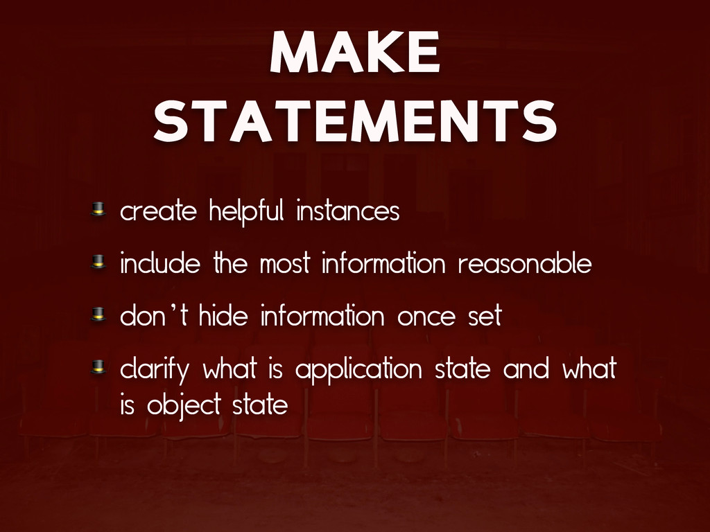 MAKE STATEMENTS  create helpful instances  incl...
