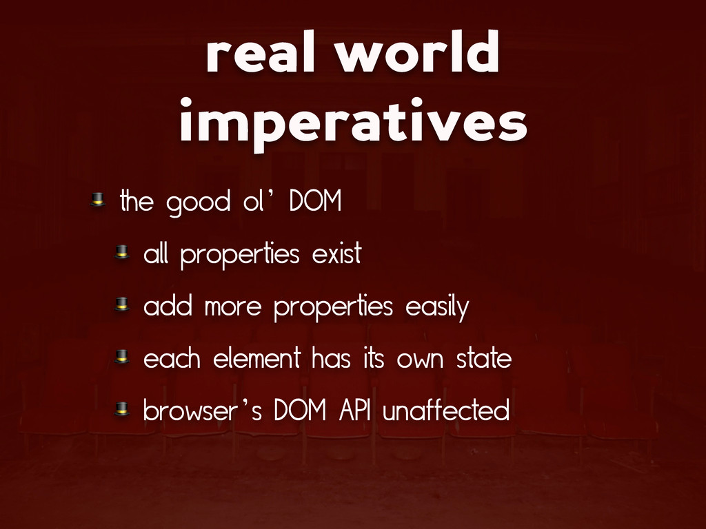 real world imperatives  the good ol' DOM  all p...