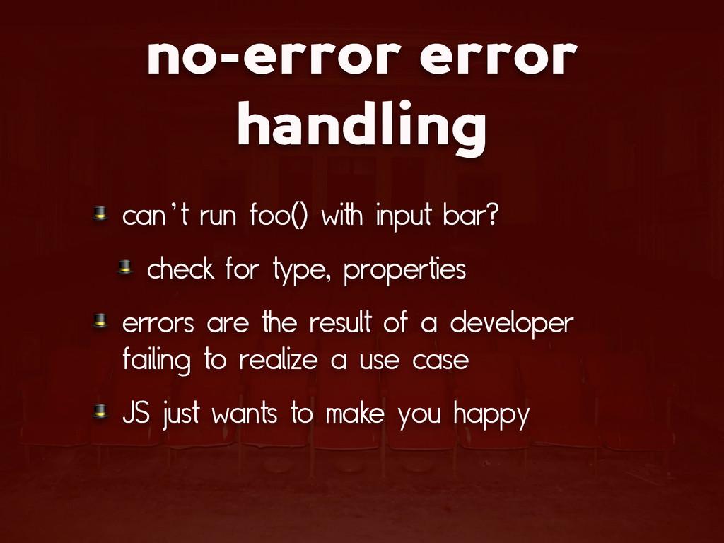 no-error error handling  can't run foo() with i...