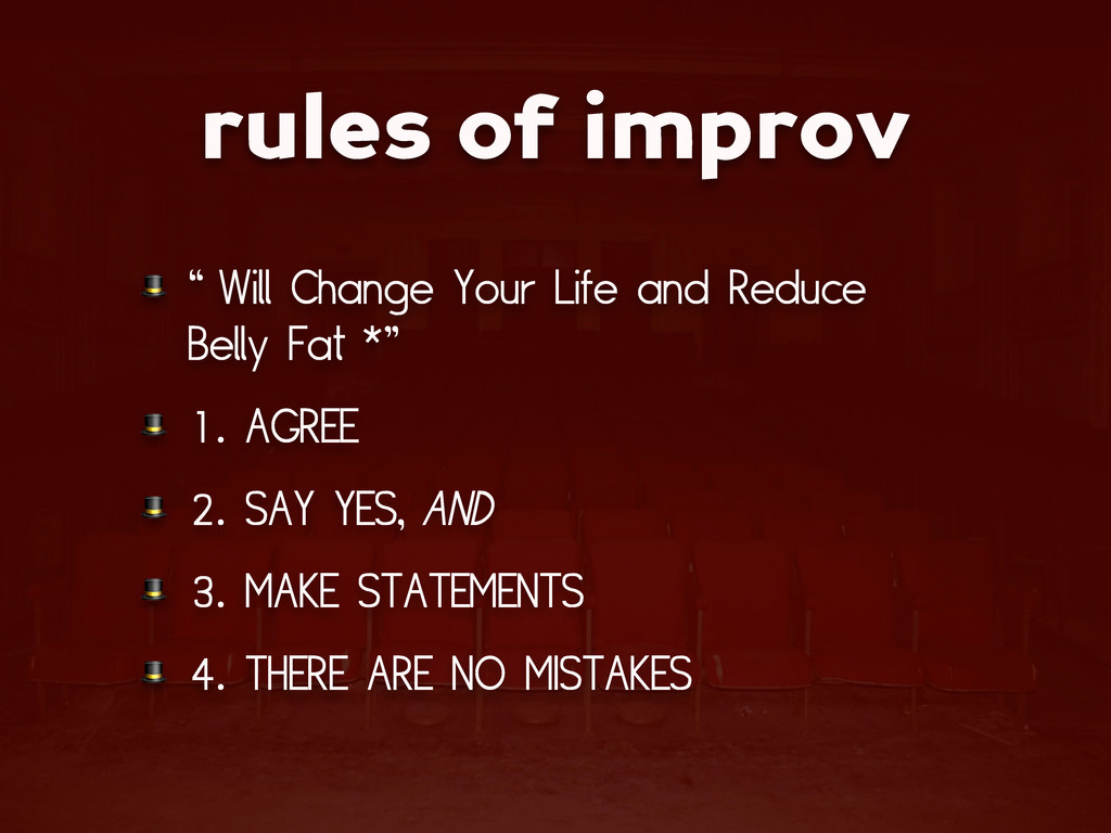 """rules of improv  """"Will Change Your Life and Red..."""