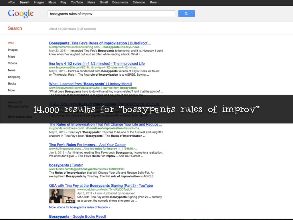 """14,000 results for """"bossypants rules of improv"""""""