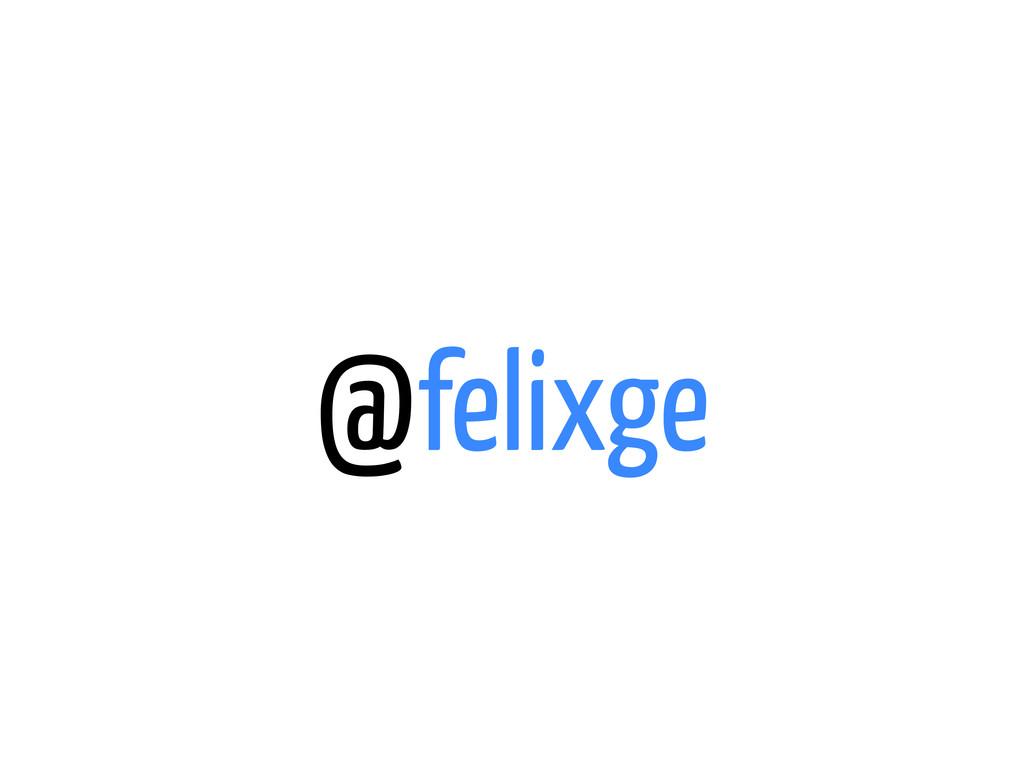 @felixge