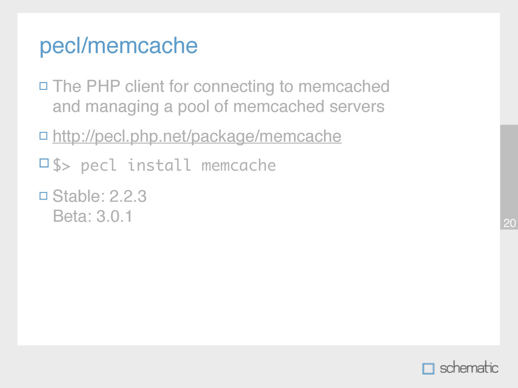 pecl/memcache 20 The PHP client for connecting ...
