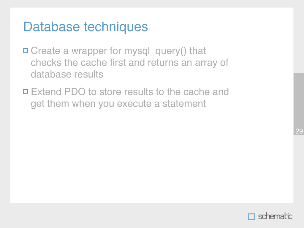Database techniques 29 Create a wrapper for mys...